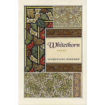 Whitethorn Poems by Osherow & Jacqueline
