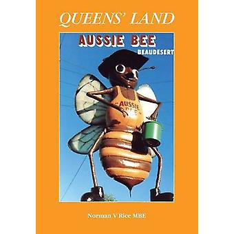 Queens Land by Rice & Norman V.