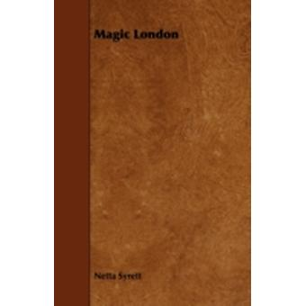 Magic London by Syrett & Netta