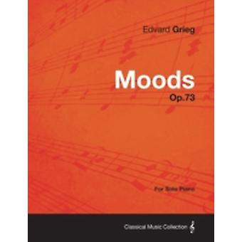 Moods Op.73  For Solo Piano by Grieg & Edvard
