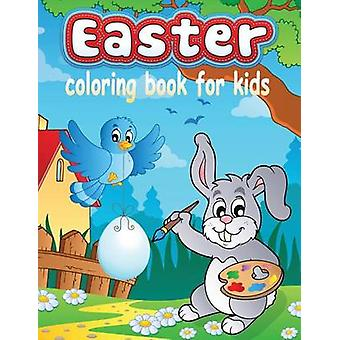 Easter Coloring Book for Kids Kids Colouring Books Volume 13 by Masters & Neil