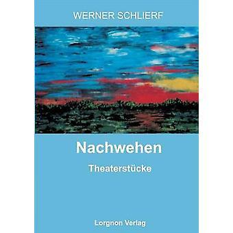 Nachwehen by Schlierf & Werner