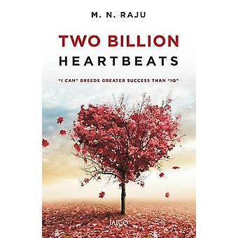 Two Billion Heartbeats by Raju & M.N.
