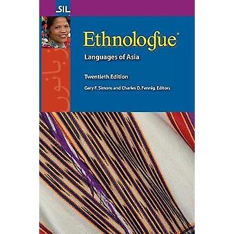 Ethnologue Languages of Asia Twentieth Edition by Simons & Gary F.