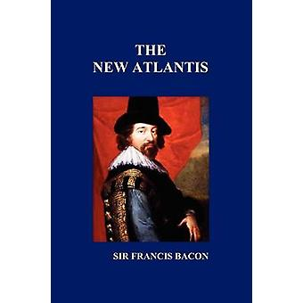 The New Atlantis by Bacon & Francis