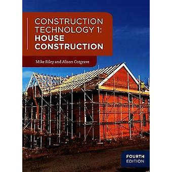 Construction Technology 1 - House Construction by Mike Riley - 9781352