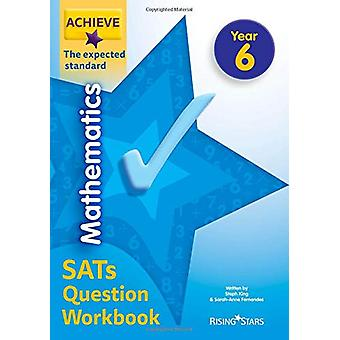 Achieve Mathematics SATs Question Workbook The Expected Standard Year