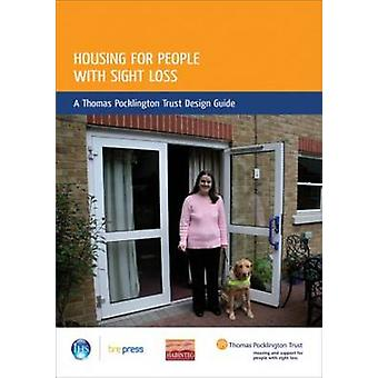 Housing for People with Sight Loss - A Thomas Pocklington Trust Design