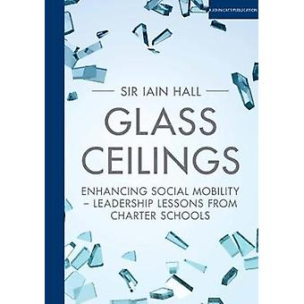 Glass Ceilings by Iain Hall - 9781911382591 Book
