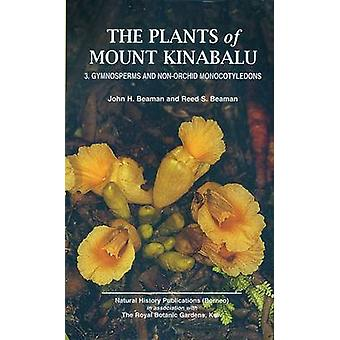 The Plants of Mount Kinabalu - Part 3 - Gymnosperms and Non-Orchid Mono