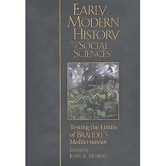 Early Modern History and the Social Sciences - Testing the Limits of B