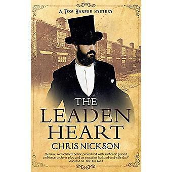 The Leaden Heart by Chris Nickson - 9780727888792 Book