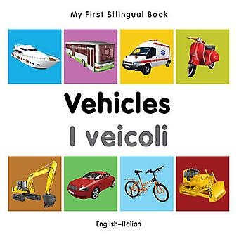 My First Bilingual Book - Vehicles by Milet - 9781840599282 Book