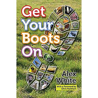 Get Your Boots On by Alex White - 9781909455221 Book
