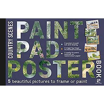 Paint Pad Poster Book - Country Scenes - 5 Beautiful Pictures to Frame