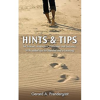 Hints & Tips for Trainers - Instructors - Professors and Lecturer