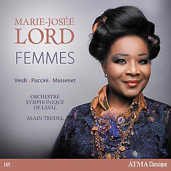 Lord, Marie-Josee / Trudel, Alain - Femmes: Verdi Puccini Massenet [CD] USA import