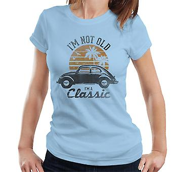 Volkswagen Im Not Old Im A Classic Women's T-Shirt