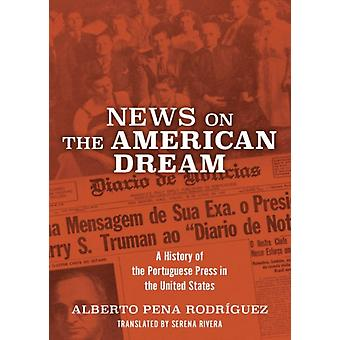 News on the American Dream by Rodriguez & Alberto Pena