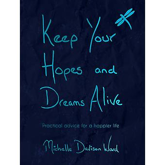 Keep Your Hopes and Dreams Alive by DavisonWard & Michelle
