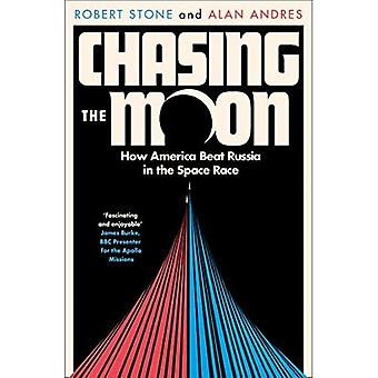Chasing the Moon: How America Beat Russia in the� Space Race