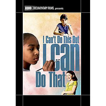 I Can't Do This But I Can Do That: A Film for Fami [DVD] USA import