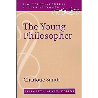 The Young Philosopher (Nova edição) por Charlotte Smith - Elizabeth Kr