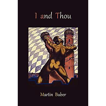 I and Thou by Martin Buber - 9781578989973 Book
