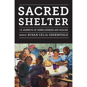 Sacred Shelter by Edited by Susan Greenfield
