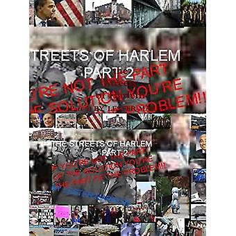 THE Streets of Harlem Part2