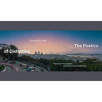 The Poetics of Distortion by Thomas R. Schiff