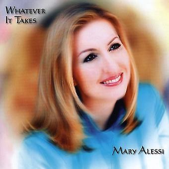 Mary Alessi - importazione USA Whatever It Takes [CD]