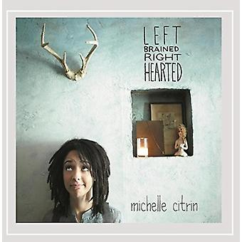 Michelle Citrin - Left Brained Right Hearted [CD] USA import