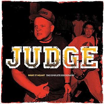Judge - What It Meant: The Complete Discography [Vinyl] USA import