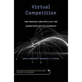 Virtuelle Wettbewerb - das Versprechen und die Gefahren des Algorithmus angetriebenen E