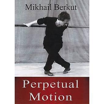 Perpetual Motion by Mikhail Berkut - 9780722345917 Book