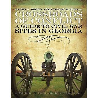 Kreuzung des Konflikts - A Guide to Sites Bürgerkrieg in Georgien von Barr