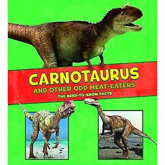 Carnotaurus e altri carnivori dispari - il necessità di conoscere fatti da Jane