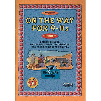 On the Way - 9-11s - Book 2 by T Blundell - 9781857925524 Book