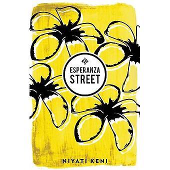Esperanza Street by Niyati Keni - 9781908276483 Book
