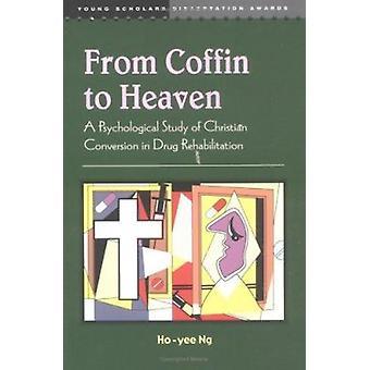 De cercueil au ciel - une étude psychologique de la Conversion chrétienne