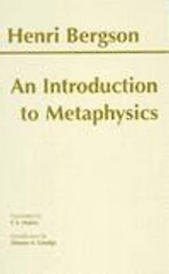 An Introduction to Metaphysics by Henri Bergson - 9780872204751 Book