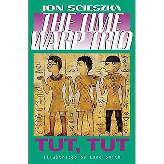 Tut, Tut (Time Warp Trio) R / ich (Time Warp Trio (Puffin Taschenbuch))