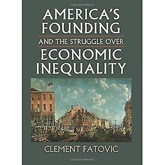 Fondazione di America e la lotta su diseguaglianza economica (pensiero costituzionale)