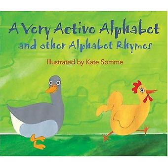 A Very Active Alphabet and Other Alphabet Rhymes [Illustrated]