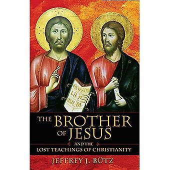 De broer van Jezus en the Lost Teachings of Christendom