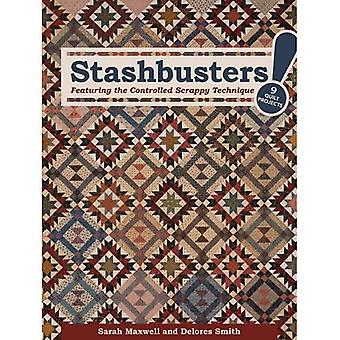 Stashbusters!: Featuring the Controlled Scrappy Technique