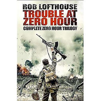Trouble at Zero Hour: Complete Zero Hour Trilogy (Zero Hour Trilogy)