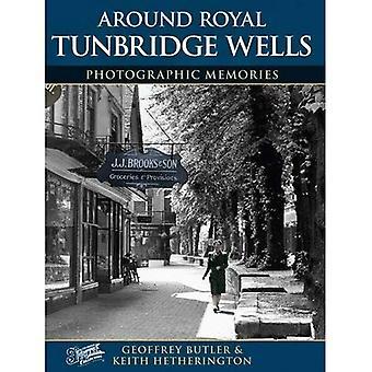 Royal Tunbridge Wells (Photographic Memories)