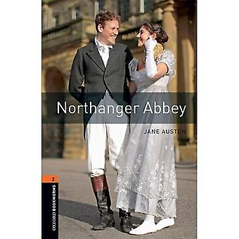 Oxford Bookworms Library: Level 2:: Northanger Abbey:� Graded readers for secondary and adult learners (Oxford Bookworms Library)